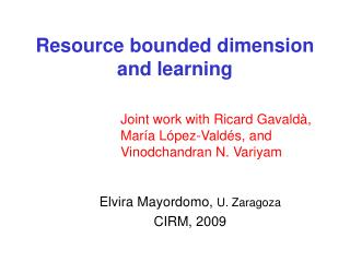 Resource bounded dimension and learning