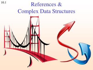 References & Complex Data Structures
