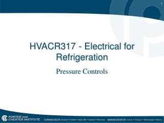 HVACR317- Electrical for Refrigeration
