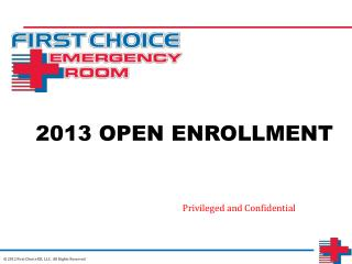 2013 OPEN ENROLLMENT