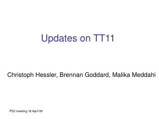 Updates on TT11