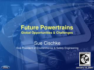Future Powertrains Global Opportunities & Challenges