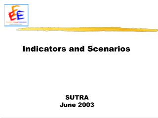 Indicators and Scenarios