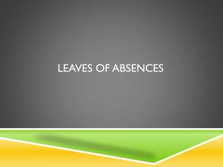 Leaves of absences