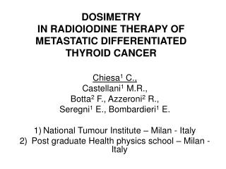 DOSIMETRY  IN RADIOIODINE THERAPY OF  METASTATIC DIFFERENTIATED THYROID CANCER