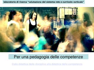 """laboratorio di ricerca """"valutazione del sistema rete e curricolo verticale"""""""