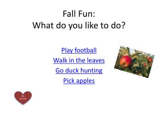 Fall Fun: What do you like to do?