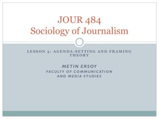 JOUR 484 Sociology of Journalism