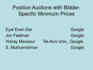 Position Auctions with Bidder-Specific Minimum Prices