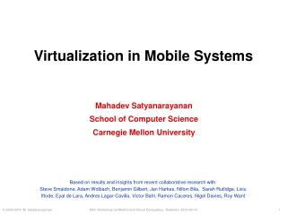 Virtualization in Mobile Systems