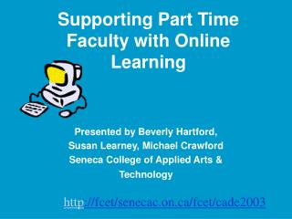 Supporting Part Time Faculty with Online Learning