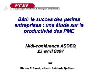 Bâtir le succès des petites entreprises : une étude sur la productivité des PME