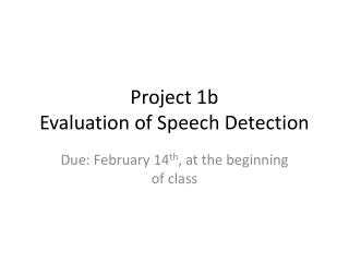 Project 1b Evaluation of Speech Detection