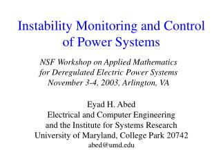 Instability Monitoring and Control of Power Systems