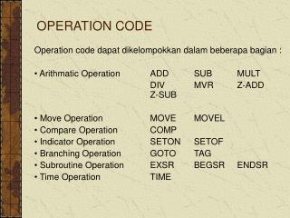 OPERATION CODE