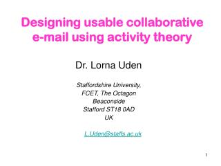 Designing usable collaborative e-mail using activity theory