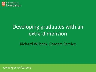 Developing graduates with an extra dimension