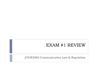 EXAM #1 REVIEW