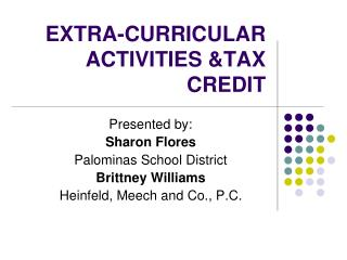 EXTRA-CURRICULAR ACTIVITIES &TAX CREDIT
