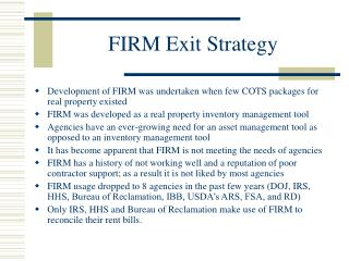 FIRM Exit Strategy