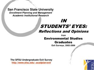 San Francisco State University Enrollment Planning and Management Academic Institutional Research