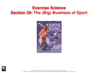 Exercise Science Section 29:  The (Big) Business of Sport