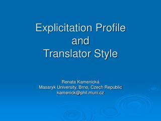 Explicitation Profile  and  Translator Style