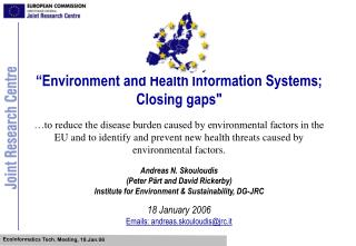 """Environment and Health Information Systems; Closing gaps"""