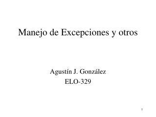 Manejo de Excepciones y otros