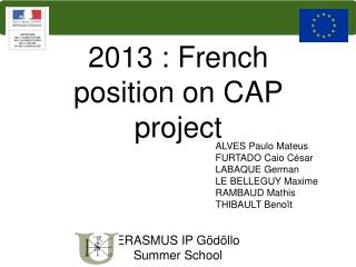 2013 : French position on CAP project