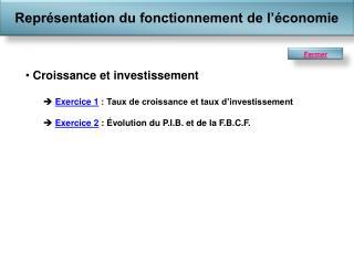 Croissance et investissement Exercice 1  : Taux de croissance et taux d'investissement