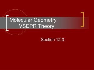 Molecular Geometry VSEPR Theory