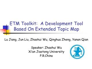 ETM Toolkit:  A Development Tool Based On Extended Topic Map
