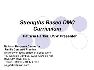 Strengths Based DMC Curriculum