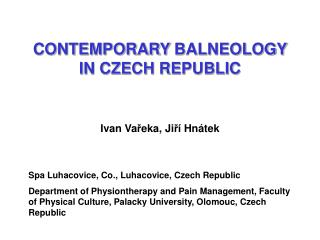 CONTEMPORARY  BALNEOLOGY IN CZECH REPUBLIC