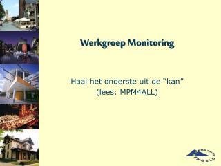 Werkgroep Monitoring
