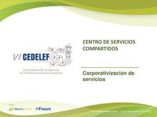 CENTRO DE SERVICIOS COMPARTIDOS