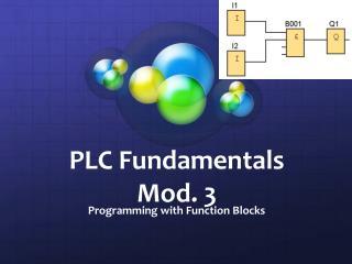 PLC  Fundamentals Mod. 3