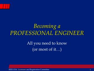 Becoming a PROFESSIONAL ENGINEER