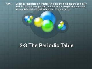 3-3 The Periodic Table