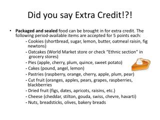 Did you say Extra Credit!?!