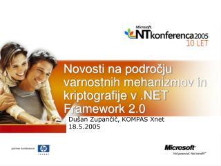 Novosti na področju varnostnih mehanizmov in kriptografije v .NET Framework 2.0