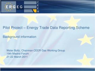 Pilot Project – Energy Trade Data Reporting Scheme Background information