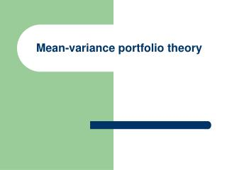 Mean-variance portfolio theory