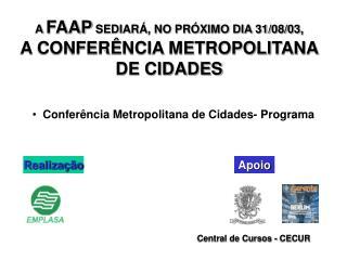 Conferência Metropolitana de Cidades- Programa