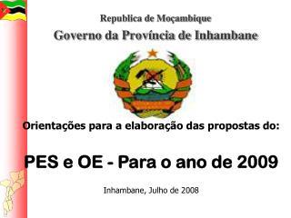 Republica de Mo�ambique Governo da Prov�ncia de Inhambane