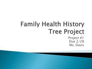 Family Health History Tree Project