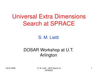 Universal Extra Dimensions Search at SPRACE