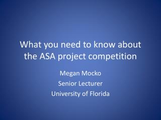 What you need to know about the ASA project competition