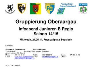 Gruppierung Oberaargau Infoabend Junioren B Regio Saison 14/15